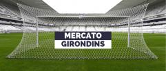 Les trois infos mercato Girondins à retenir ce mercredi