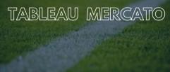 Le tableau des transferts du 03 août : une officialisation ce mardi ?