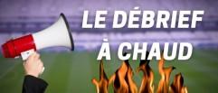 [Replay] Le Debrief à Chaud de Sainté-Bordeaux