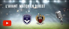 Suivez l'avant match Bordeaux - Nice en direct