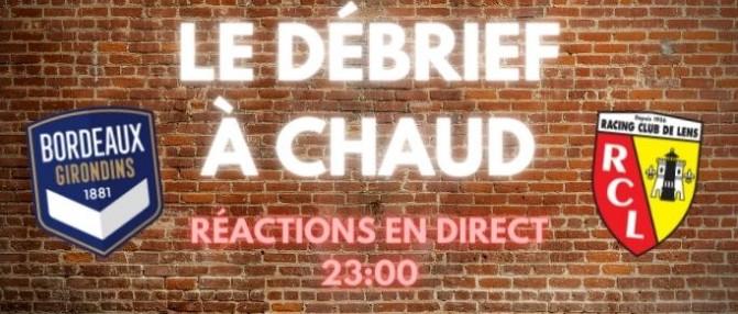 Le Débrief à Chaud de Bordeaux-Lens