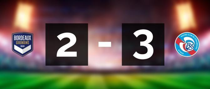 Bordeaux 2-3 Strasbourg