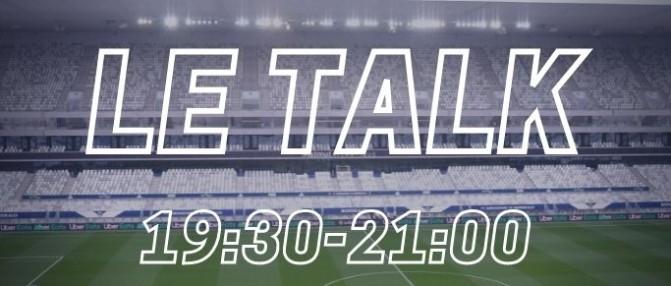 [Replay] Le Talk : semaine cruciale pour les Girondins et l'attaquant