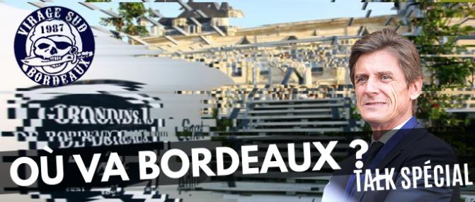 Le programme du Talk : où va Bordeaux ?