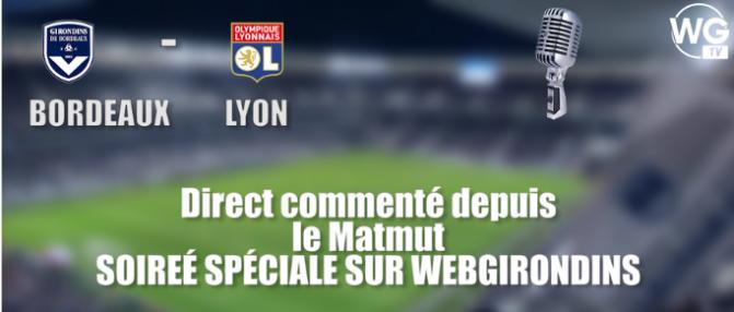 Direct : Bordeaux 3 - 2 Lyon