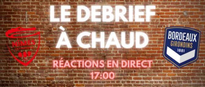 [Replay] Le Debrief à Chaud de Nîmes-Bordeaux