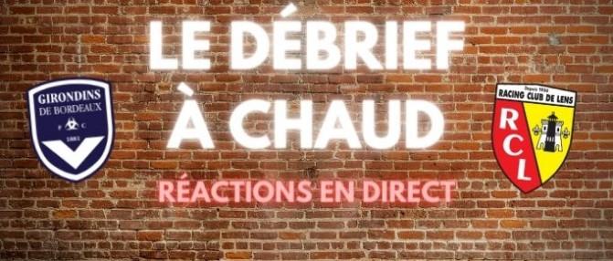 [Replay] Le Débrief à Chaud de Bordeaux-Lens