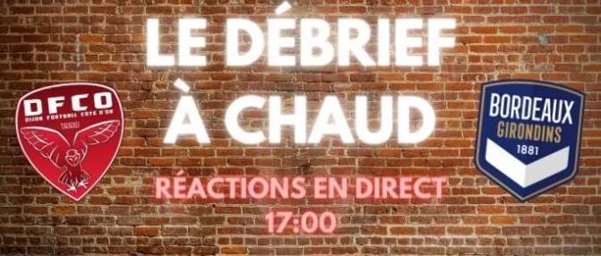 [Replay] Le Débrief à Chaud de Dijon-Bordeaux