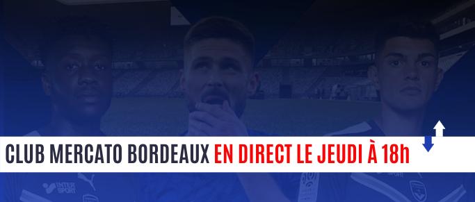 [Replay] Le Club Mercato Bordeaux