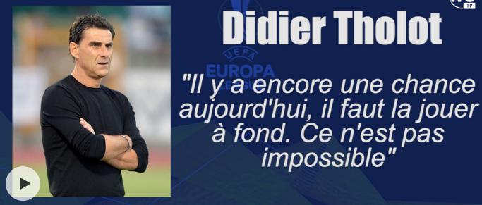 """Didier Tholot : """"Il reste une chance de se qualifier, il faut la jouer à fond"""""""