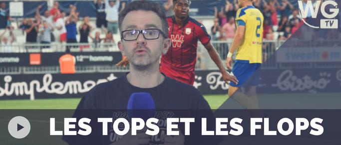Bordeaux - Monaco : Les Tops et les Flops