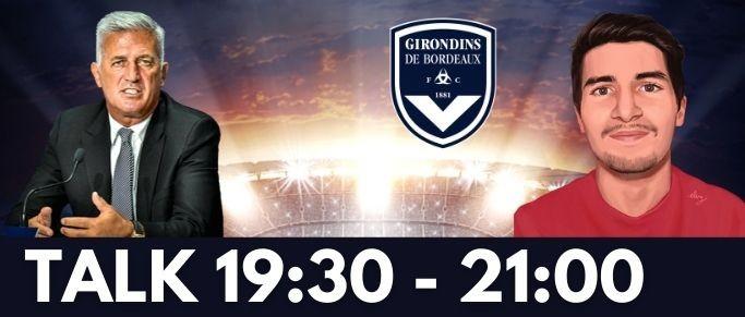 Le programme du Talk : l'an 1 de Petkovic aux Girondins, préparation et mercato