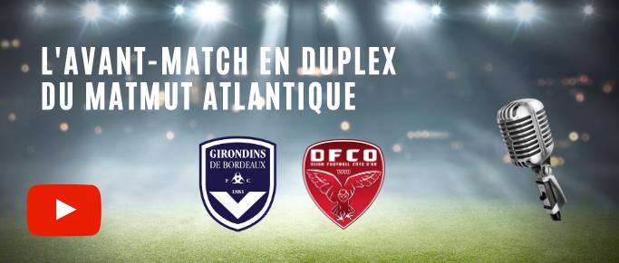 Direct : Bordeaux - Dijon  l'avant-match