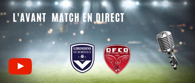 [Direct] Suivez l'avant match Bordeaux - Dijon