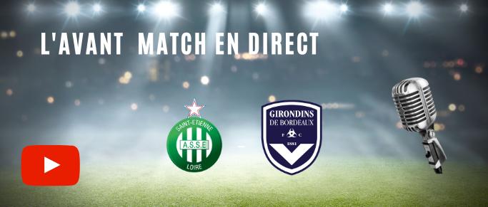 Suivez en direct l'avant match Saint-Étienne - Bordeaux