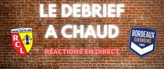 [Replay] Le Debrief à Chaud de Lens - Bordeaux