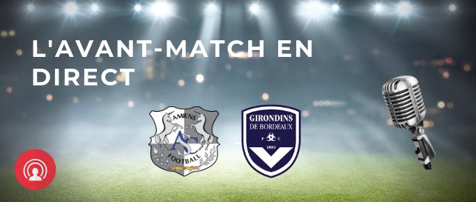 Suivez en direct l'avant match Amiens - Bordeaux
